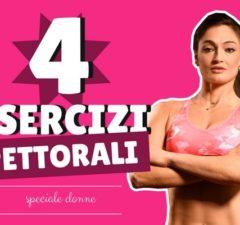 4 esercizi per pettorali speciale donna