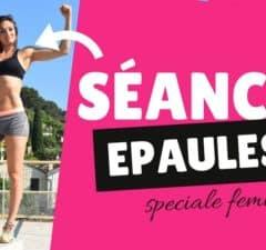 Séance de Fitness pour les épaules spéciale femmes