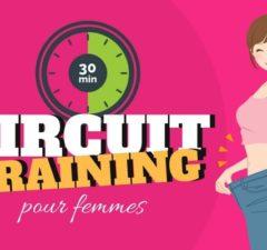 circuit training pour femme 30 minutes