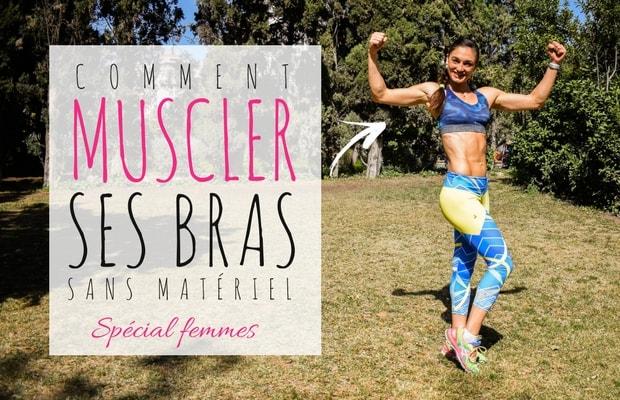 Comment se muscler les bras sans matériel - Spécial Femme ... 9b47a7e84c1