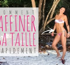 comment affiner sa taille