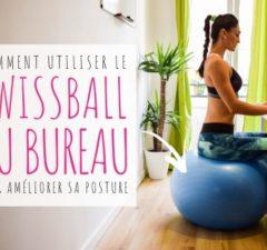 Swissball au bureau : comment l'utiliser?