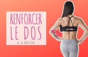renforcer le dos à la maison : exercices et programme de 4 semaines