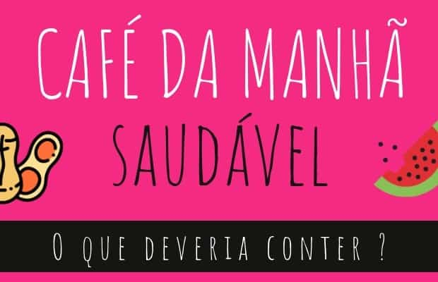 Cafe-da-manha-saudavel