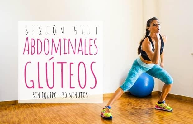 sesion-abdominales-gluteos-hiit-30-minutos-sin-equipo